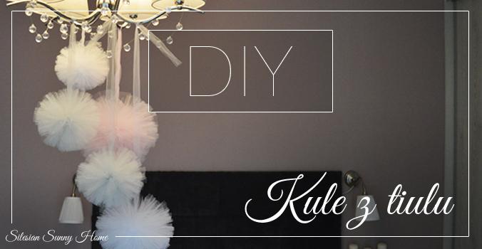 Diy Kule Z Tiulu Silesian Sunny Home