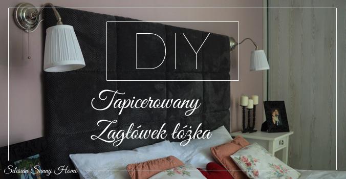 Diy Tapicerowany Zagłówek łóżka Silesian Sunny Home